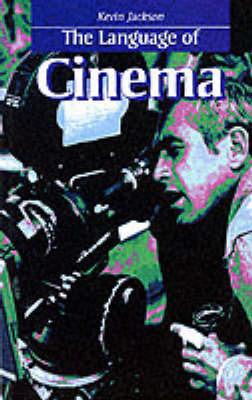 Language of Cinema by Kevin Jackson image