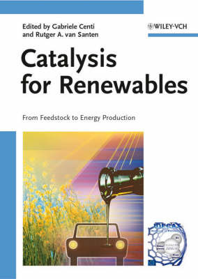Catalysis for Renewables: From Feedstock to Energy Production image