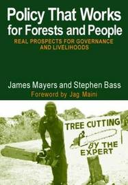 Policy That Works for Forests and People by James Mayers image