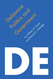Delaware Politics and Government by William W Boyer image