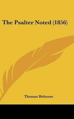 The Psalter Noted (1856) by Thomas Helmore image