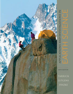 Applications and Investigations in Earth Science by Edward J. Tarbuck