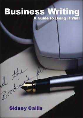 Business Writing by Sidney Callis