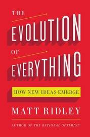 The Evolution of Everything by Matt Ridley