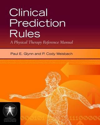 Clinical Prediction Rules by Paul E. Glynn image