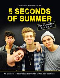 5 Seconds of Summer - the Ultimate Fan Book by Malcolm Croft