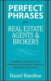 Perfect Phrases for Real Estate Agents & Brokers by Dan Hamilton image