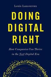 Doing Digital Right by Louis Lamoureux image