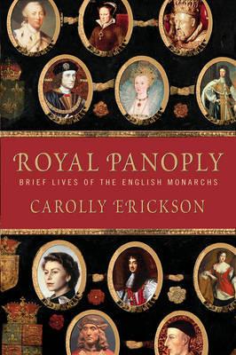 Royal Panoply by Carolly Erickson