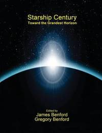 Starship Century by Gregory Benford