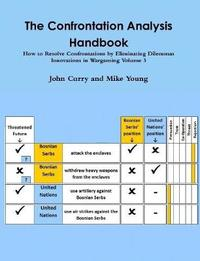 The Confrontation Analysis Handbook by John Curry