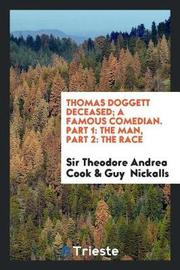 Thomas Doggett Deceased; A Famous Comedian. Part 1 by Sir Theodore Andrea Cook image