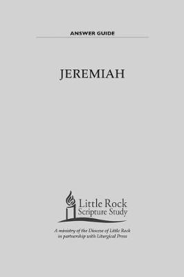Jeremiah Answer Guide by Little Rock Scripture Study