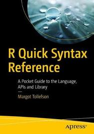 R Quick Syntax Reference by Margot Tollefson