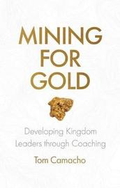 Mining for Gold: Developing Kingdom Leaders through Coaching