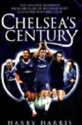 Chelsea's Century by Harry Harris image