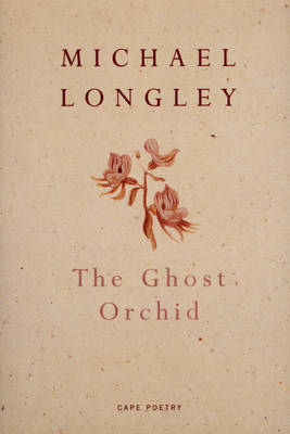 The Ghost Orchid by Michael Longley image