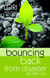 Bouncing Back from Disaster by Lori Mitchell image