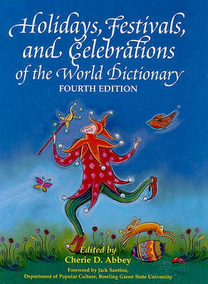 Holidays, Festivals, and Celebrations of the World Dictionary image