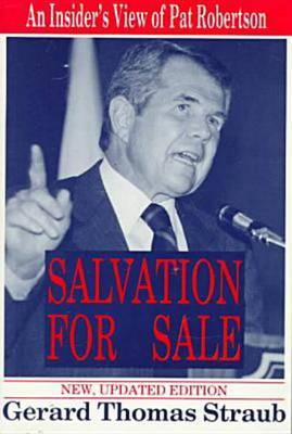 Salvation for Sale: An Insider's View of Pat Robertson by Gerard Thomas Straub image