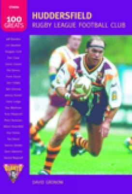 Huddersfield Rugby League Football Club by David Gronow