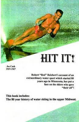 Hit It! by Robert J. Reichert