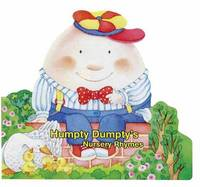 Humpty Dumpty's Nursery Rhymes by Roberta Pagnoni