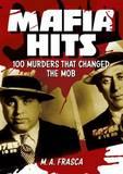 Mafia Hits by M A Frasca