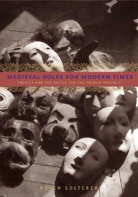 Medieval Roles for Modern Times by Helen Solterer image