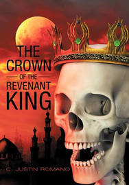 The Crown of the Revenant King by C. Justin Romano image