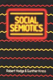 Social Semiotics by Robert Hodge