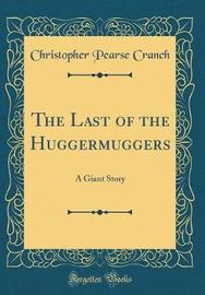 The Last of the Huggermuggers by Christopher Pearse Cranch image