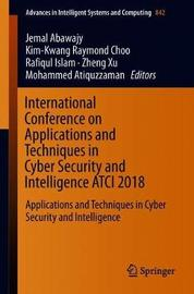 International Conference on Applications and Techniques in Cyber Security and Intelligence ATCI 2018 image