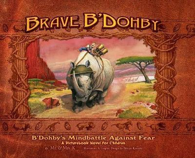 Brave B'Dohby by Mrs K