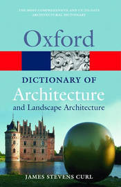 A Dictionary of Architecture and Landscape Architecture by James Stevens Curl image