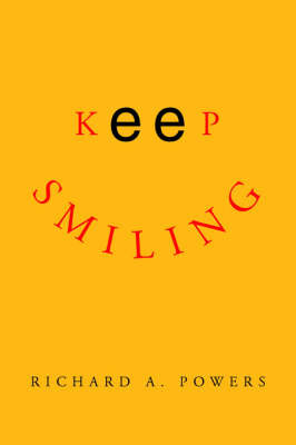 Keep Smiling by Richard A. Powers image
