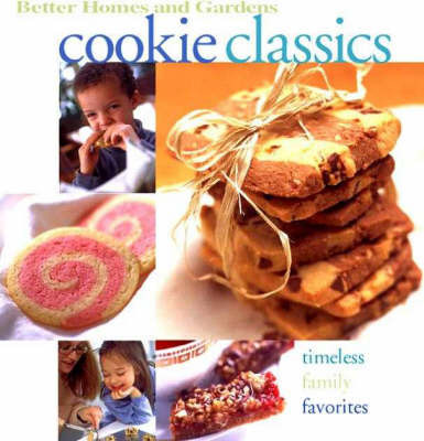 Cookie Classics by Better Homes & Gardens