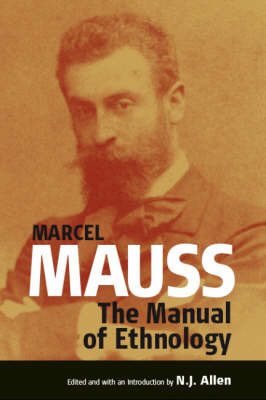 The Manual of Ethnology by Marcel Mauss