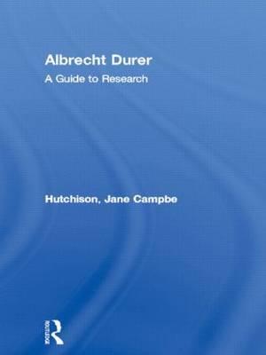Albrecht Durer by Jane Campbell Hutchison