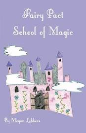 Fairy Pact School of Magic by Megan Lubbers