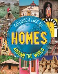 Homes Around the World by Moira Butterfield