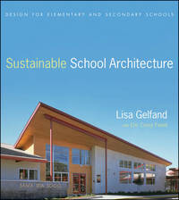 Sustainable School Architecture by Lisa Gelfand image