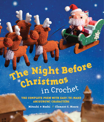 The Night Before Christmas in Crochet by Clement C. Moore