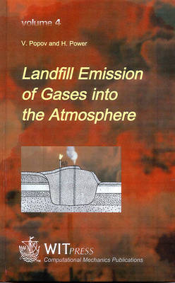 Landfill Emission of Gases into the Atmosphere by Victor Nikolaevich Popov