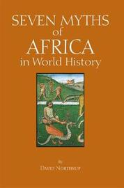 Seven Myths of Africa in World History by Northrup image