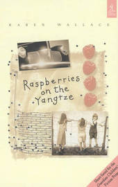 Raspberries On The Yangtze by Karen Wallace image