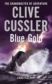 Blue Gold (Numa Files #2) by Clive Cussler image