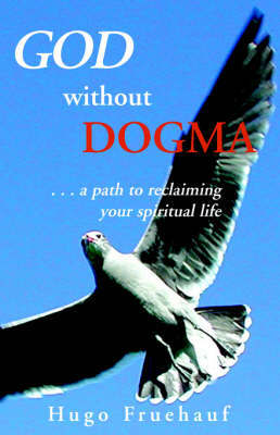 God Without Dogma by Hugo Fruehauf image