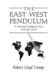 The East-West Pendulum by Robert Lloyd George