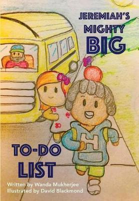 Jeremiah's Mighty Big To-Do List by Wanda Mukherjee image